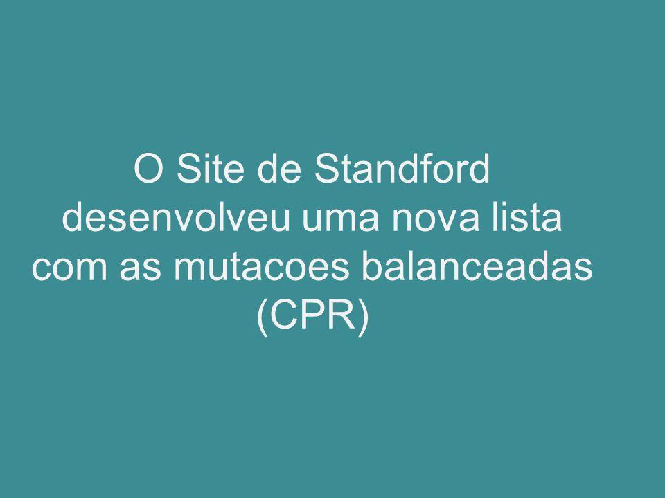 O Site de Standford desenvolveu uma nova lista com as mutacoes balanceadas (CPR)