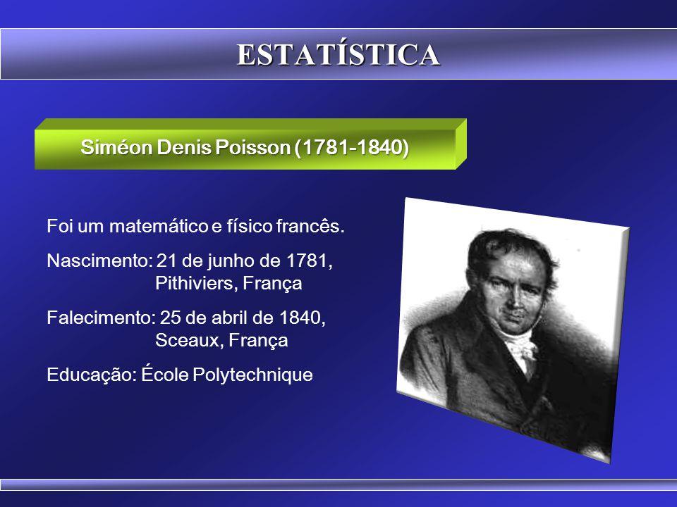 Prof. Hubert Chamone Gesser, Dr. Retornar Distribuição de Poisson Disciplina de Probabilidade e Estatística