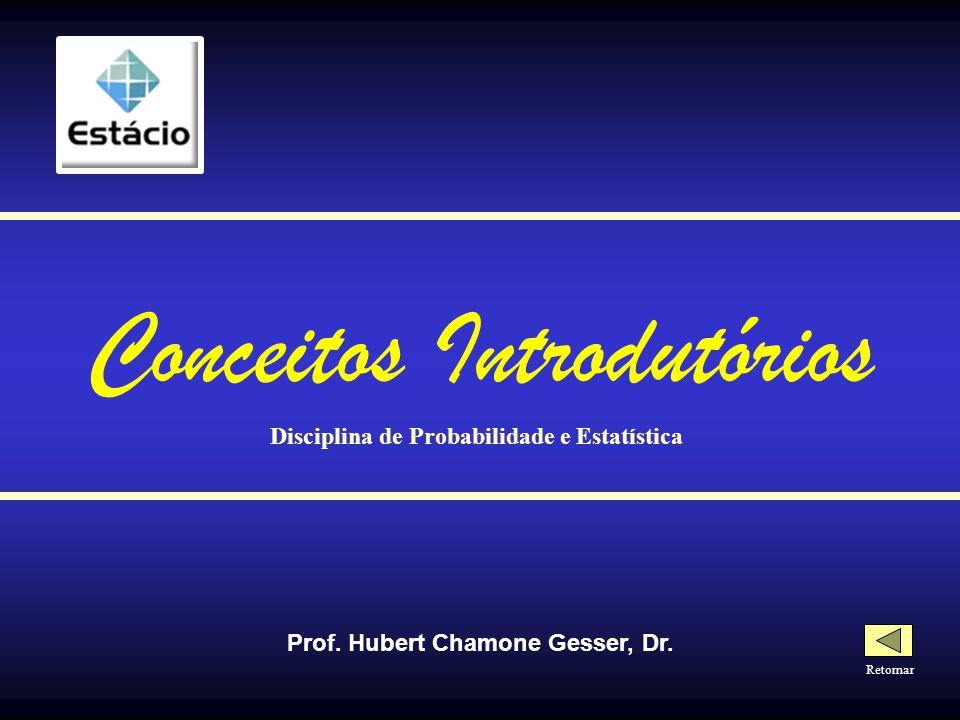 - SUMÁRIO - Conceitos Introdutórios Medidas de Tendência Central Medidas de Dispersão Probabilidades Distribuição Binomial Distribuição de Frequência