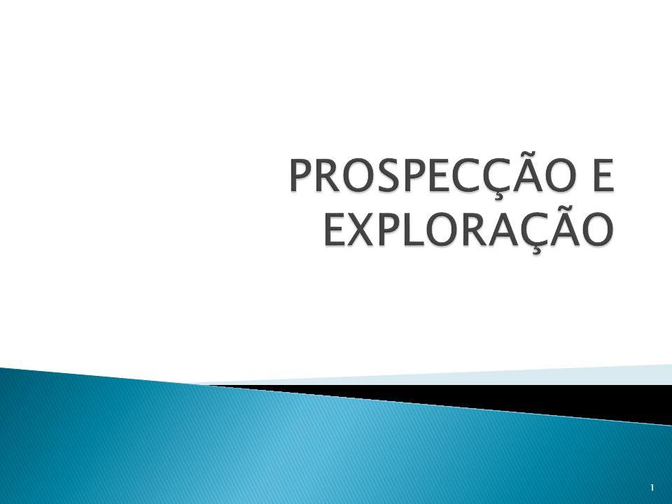  Existe diferença entre os termos exploração e prospecção??.