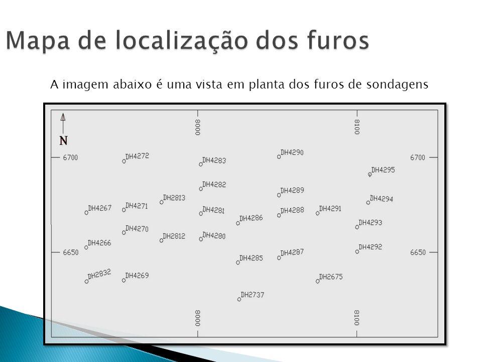 A imagem abaixo é uma vista em planta dos furos de sondagens