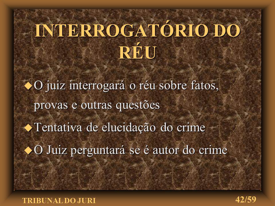 """TRIBUNAL DO JURI 41/59 COMPROMISSO u O Juiz fará aos jurados a seguinte exortação: """"Em nome da lei, concito-vos a examinar com imparcialidade esta cau"""