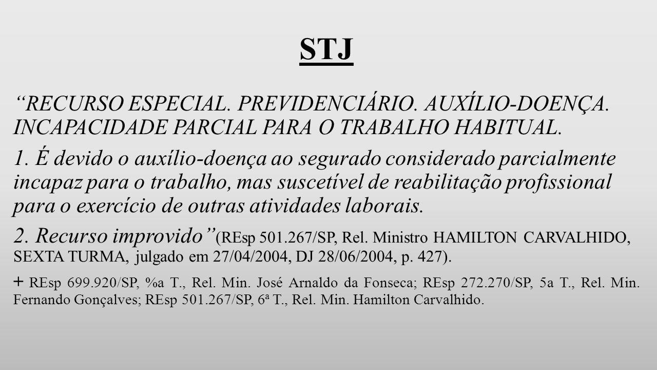 STJ RECURSO ESPECIAL.PREVIDENCIÁRIO. AUXÍLIO-DOENÇA.