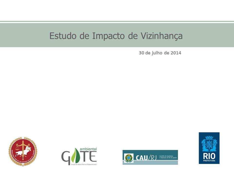 Estudo de Impacto de Vizinhança 30 de julho de 2014