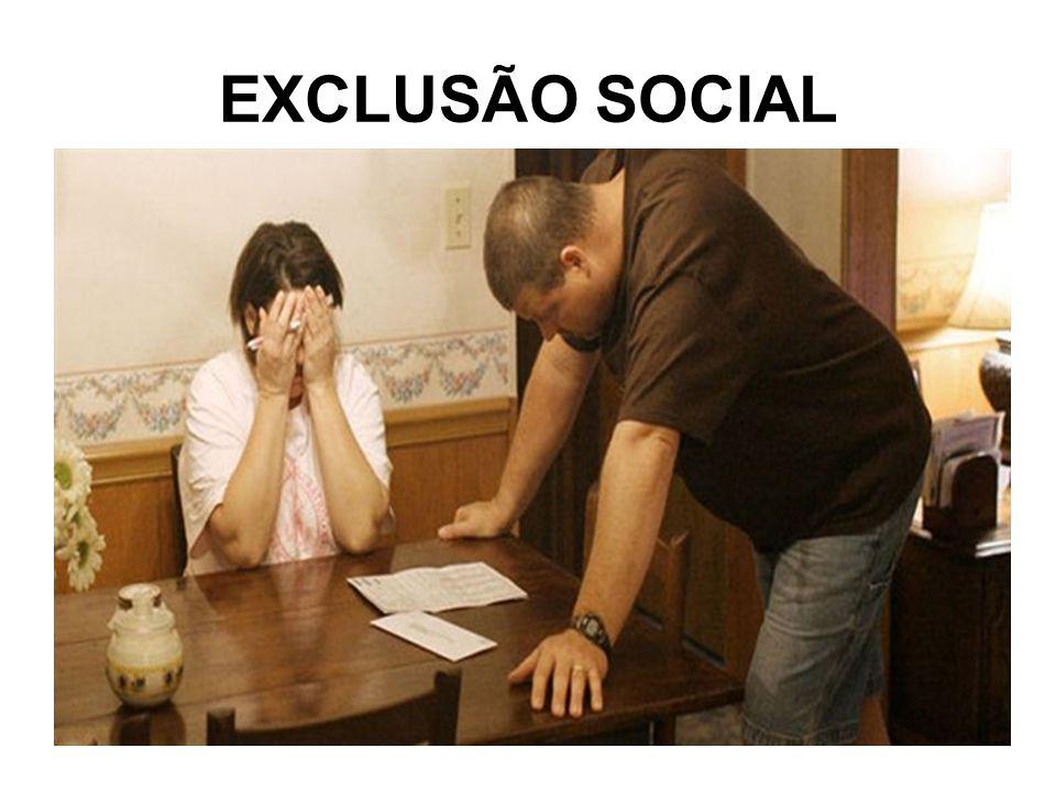 EXCLUSÃO SOCIAL
