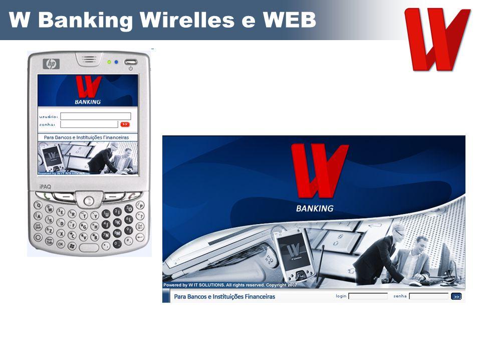 W Banking Wirelles e WEB