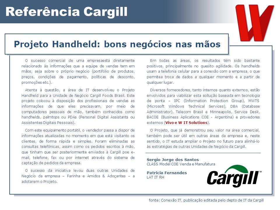 Referência Cargill O sucesso comercial de uma empresaestá diretamente relacionado às informações que a equipe de vendas tem em mãos, seja sobre o próp
