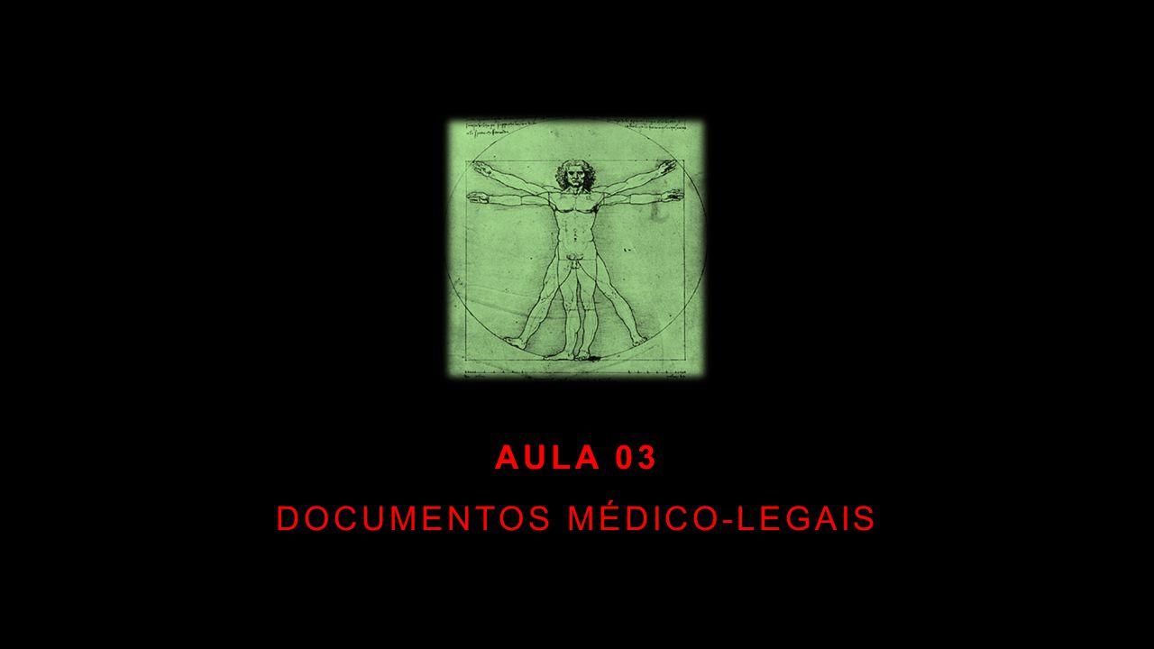 AULA 03 DOCUMENTOS MÉDICO-LEGAIS