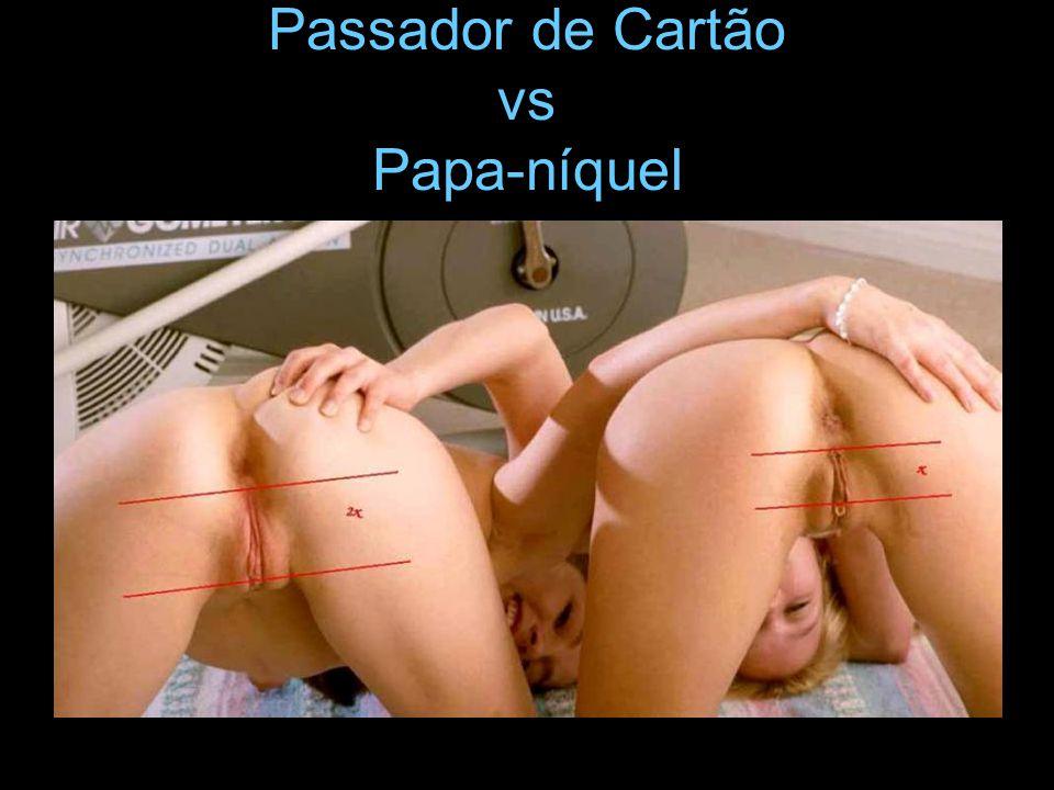 Passador de Cartão vs Papa-níquel