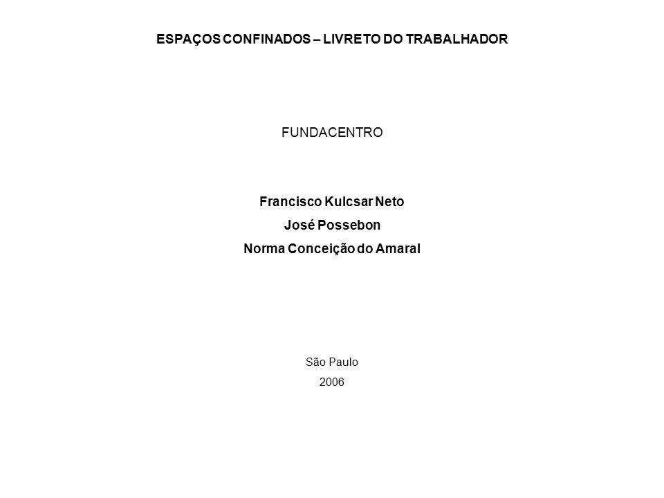 A EMPRESA DEVE PROVIDENCIAR:  EQUIPAMENTOS DE VENTILAÇÃO.