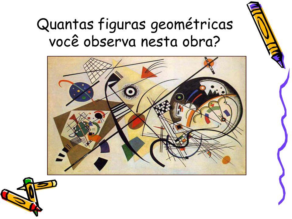 Quantas figuras geométricas você observa nesta obra?