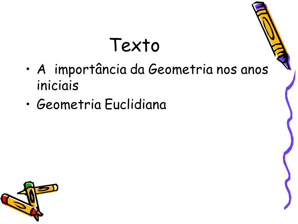 Texto A importância da Geometria nos anos iniciais Geometria Euclidiana