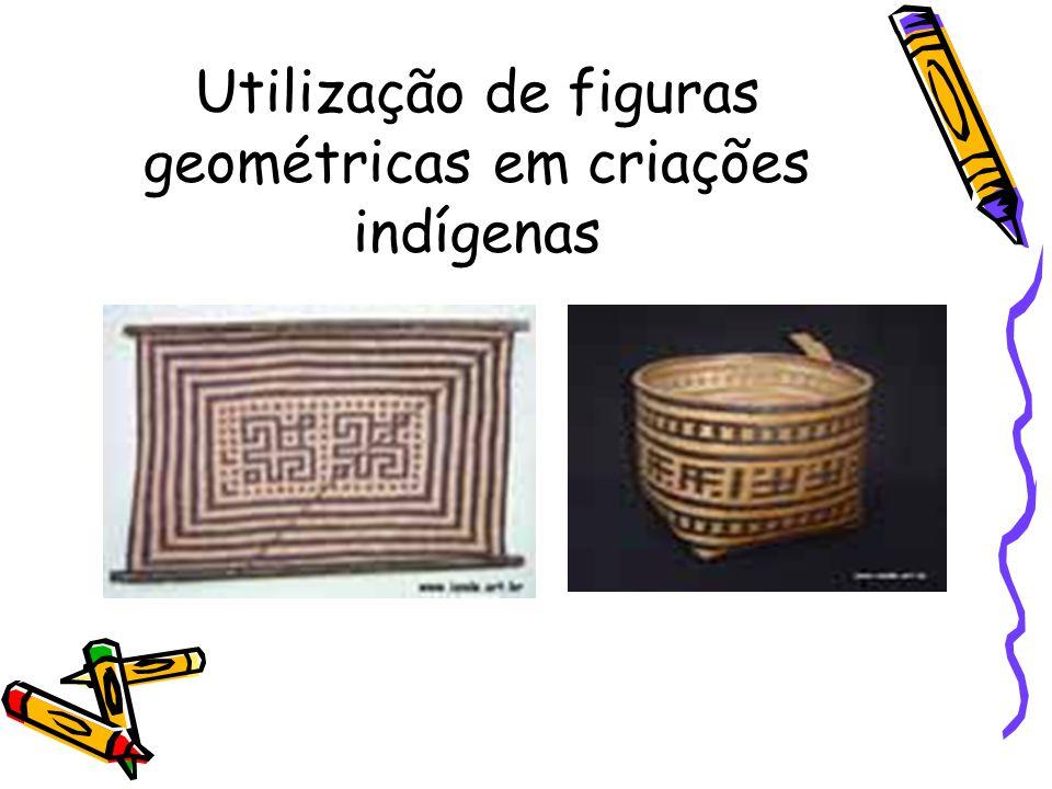 Utilização de figuras geométricas em criações indígenas