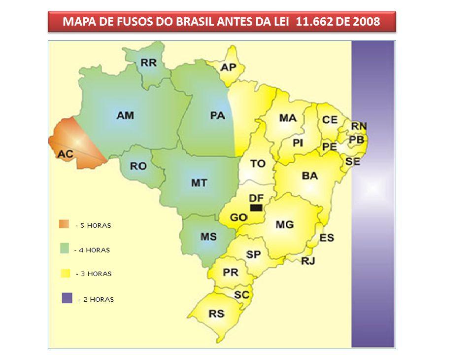 MAPA DE FUSOS DO BRASIL ANTES DA LEI 11.662 DE 2008