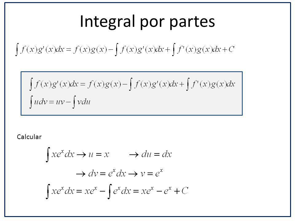 Integral por partes Calcular