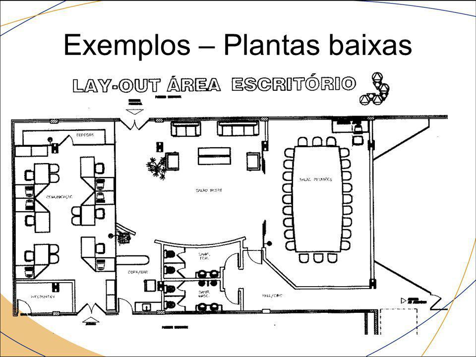 Exemplos – Plantas baixas