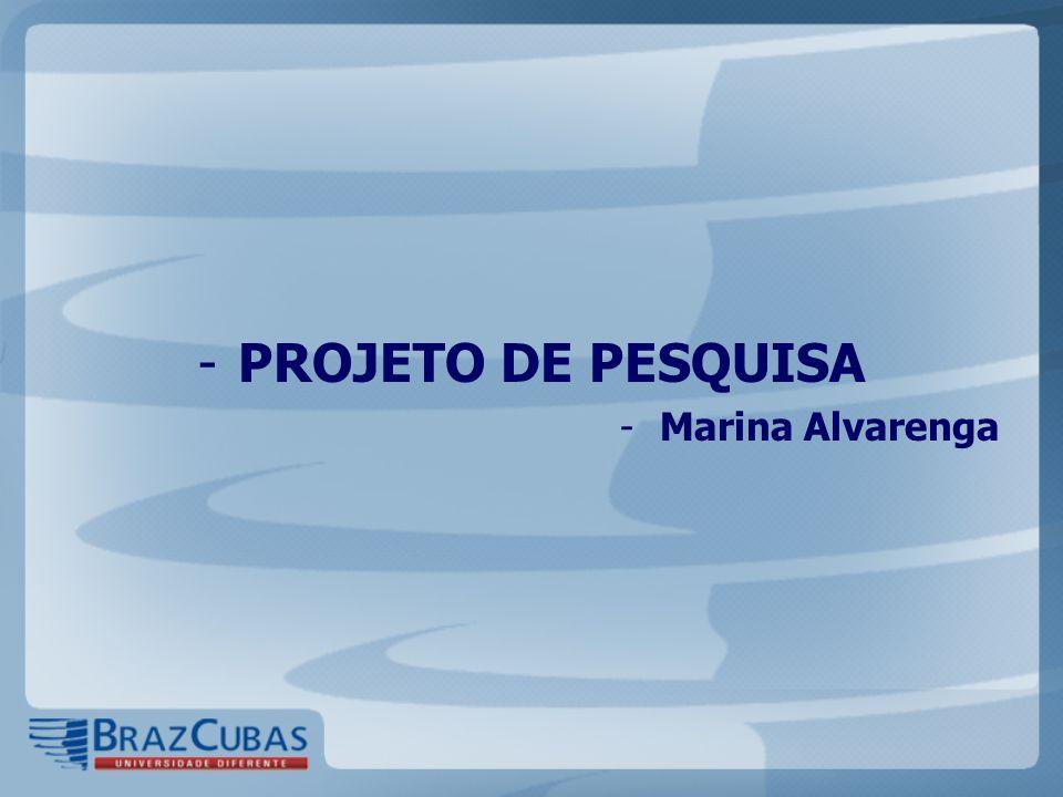 -PROJETO DE PESQUISA -Marina Alvarenga