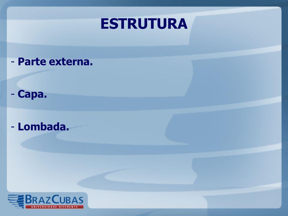 ESTRUTURA: PARTE INTERNA - Elementos pré-textuais:  Folha de rosto (obrigatória).