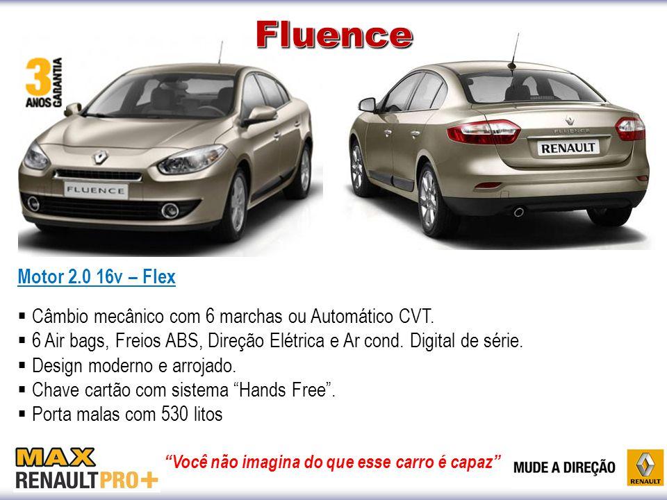 Motor 1.6 16v e 2.0 16v – Flex  Câmbio mecânico ou Automático  Duplo Air bags, Freios ABS de série.