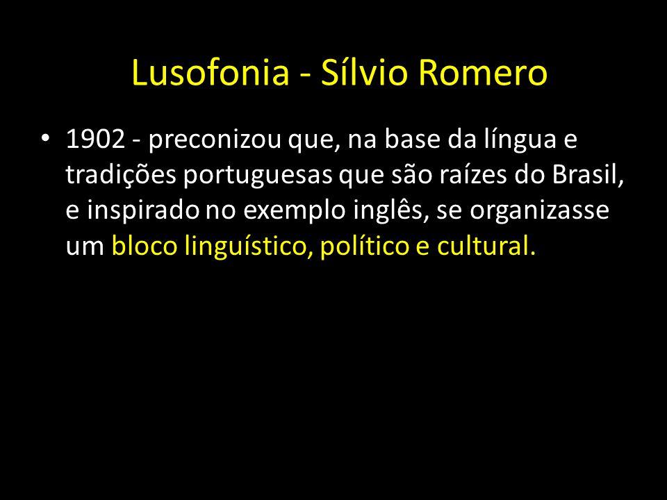 1902 - preconizou que, na base da língua e tradições portuguesas que são raízes do Brasil, e inspirado no exemplo inglês, se organizasse um bloco ling