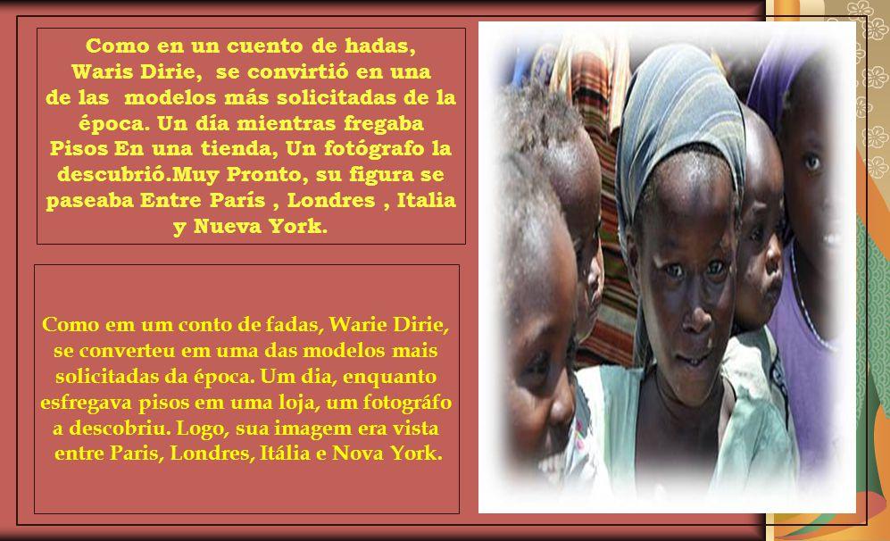 Waris Dirie se reencontró con su familia después de 22 años. El viaje de regreso fue muy chocante. Atravesando el desierto, quiso detenerse para recog