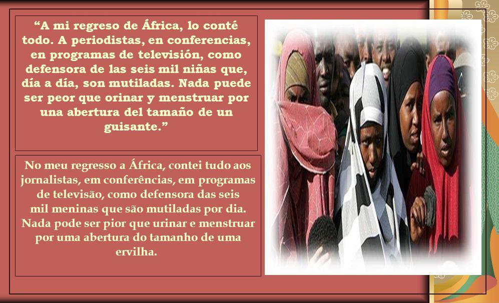 Waris Dirie dejó atrás las pasarelas, el cine y la moda. Como Embajadora de Naciones Unidas, recorrió África y consiguió que 15 países penalicen la mu