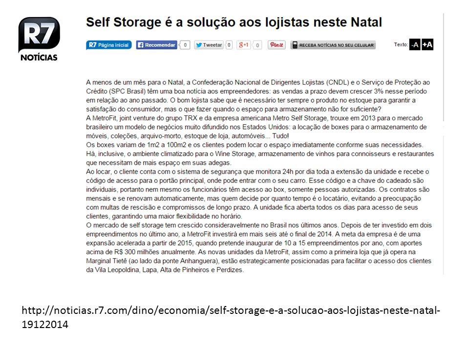 http://noticias.r7.com/dino/economia/self-storage-e-a-solucao-aos-lojistas-neste-natal- 19122014
