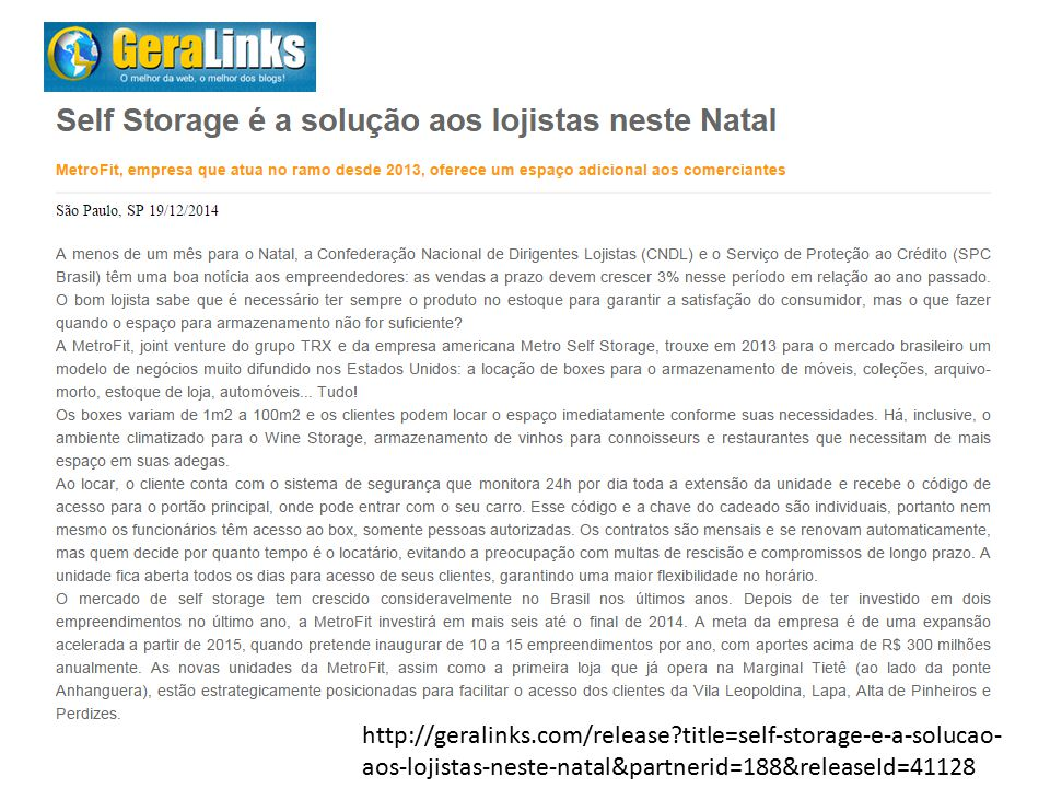 http://geralinks.com/release title=self-storage-e-a-solucao- aos-lojistas-neste-natal&partnerid=188&releaseId=41128