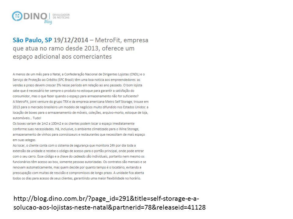 http://blog.dino.com.br/?page_id=291&title=self-storage-e-a- solucao-aos-lojistas-neste-natal&partnerid=78&releaseid=41128