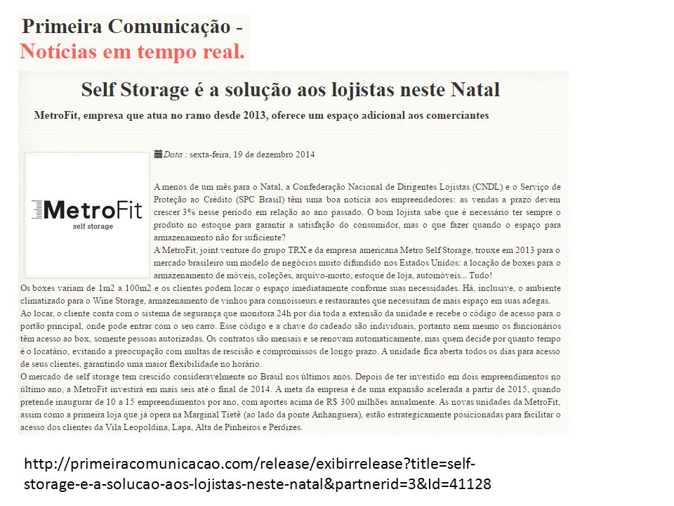 http://primeiracomunicacao.com/release/exibirrelease?title=self- storage-e-a-solucao-aos-lojistas-neste-natal&partnerid=3&Id=41128