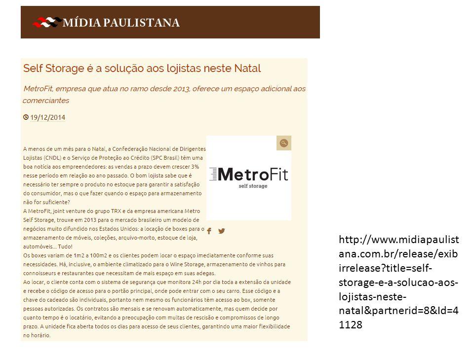 http://www.midiapaulist ana.com.br/release/exib irrelease?title=self- storage-e-a-solucao-aos- lojistas-neste- natal&partnerid=8&Id=4 1128