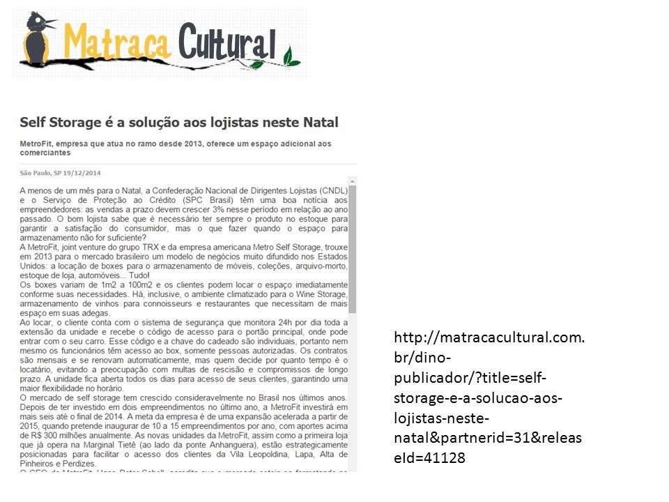 http://matracacultural.com. br/dino- publicador/?title=self- storage-e-a-solucao-aos- lojistas-neste- natal&partnerid=31&releas eId=41128