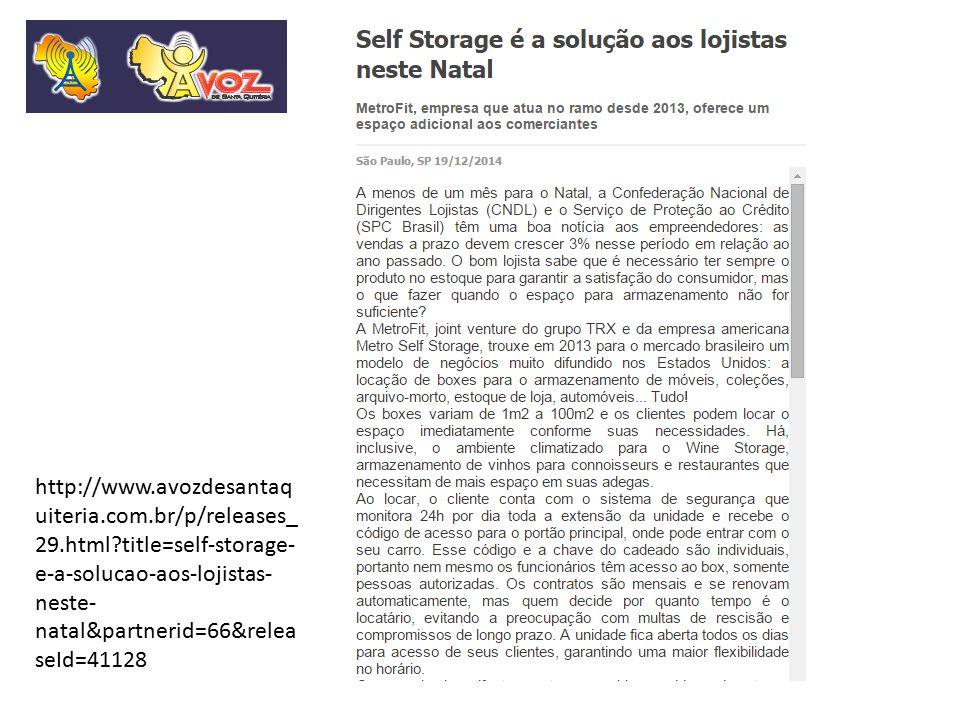 http://www.avozdesantaq uiteria.com.br/p/releases_ 29.html?title=self-storage- e-a-solucao-aos-lojistas- neste- natal&partnerid=66&relea seId=41128