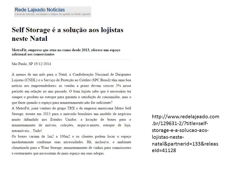 http://www.redelajeado.com.br/129631-2/?title=self- storage-e-a-solucao-aos- lojistas-neste- natal&partnerid=133&releas eId=41128