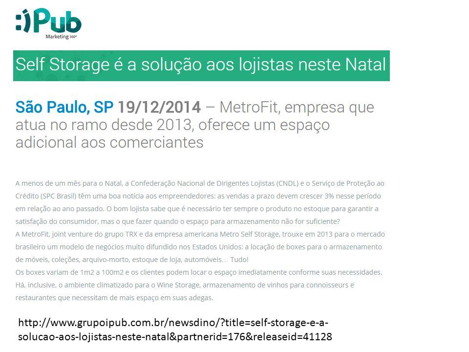 http://www.grupoipub.com.br/newsdino/?title=self-storage-e-a- solucao-aos-lojistas-neste-natal&partnerid=176&releaseid=41128