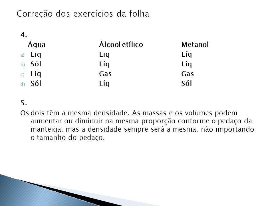  Mapa de conceitos (página 30).  Exercícios 1 à 6 (página 32).