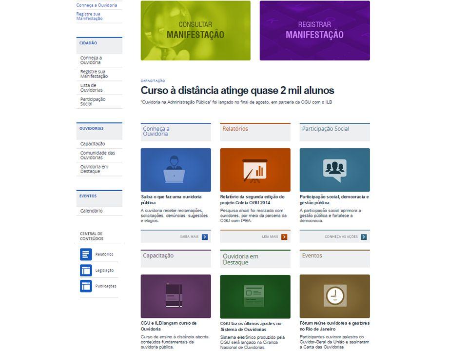 SISTEMA DE OUVIDORIAS DO PODER EXECUTIVO FEDERAL - Sistema base web - Não requer esforço de instalação.