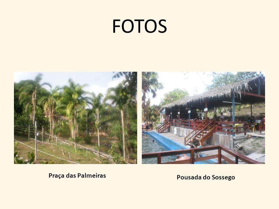 FOTOS Praça das Palmeiras Pousada do Sossego