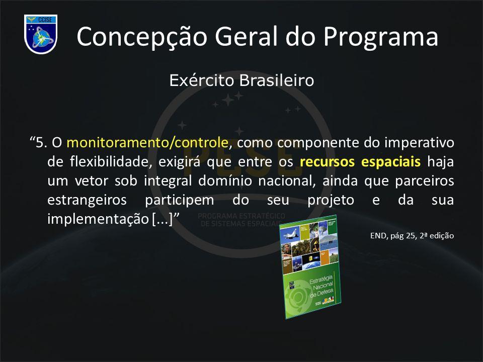 """Concepção Geral do Programa Exército Brasileiro """"5. O monitoramento/controle, como componente do imperativo de flexibilidade, exigirá que entre os rec"""