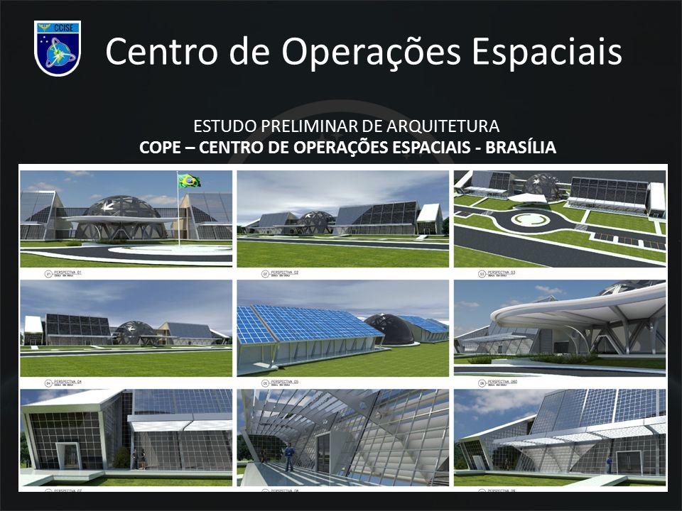 Centro de Operações Espaciais ESTUDO PRELIMINAR DE ARQUITETURA COPE – CENTRO DE OPERAÇÕES ESPACIAIS - BRASÍLIA