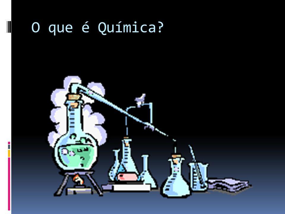 Química é:  Ciência que se dedica ao estudo da matéria, suas transformações e a energia envolvida nesse processo.