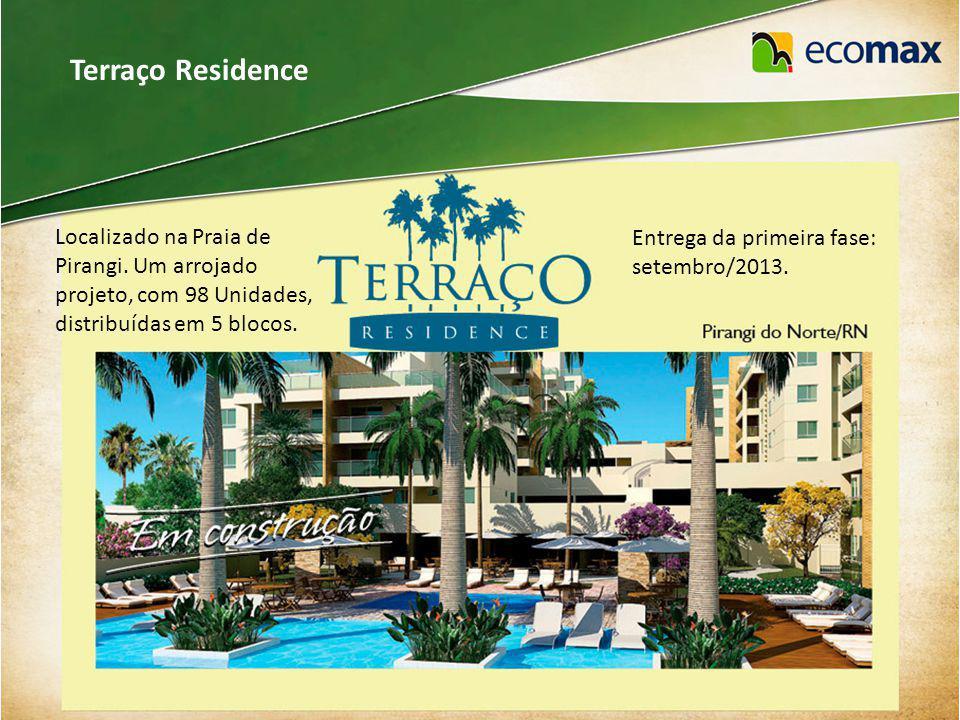 Terraço Residence Localizado na Praia de Pirangi.