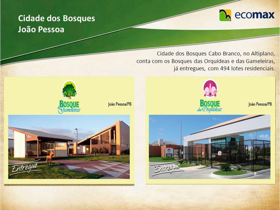 Cidade dos Bosques João Pessoa Cidade dos Bosques Cabo Branco, no Altiplano, conta com os Bosques das Orquídeas e das Gameleiras, já entregues, com 494 lotes residenciais.