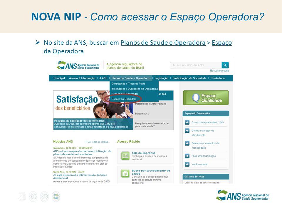 NOVA NIP - Como acessar o Espaço Operadora.