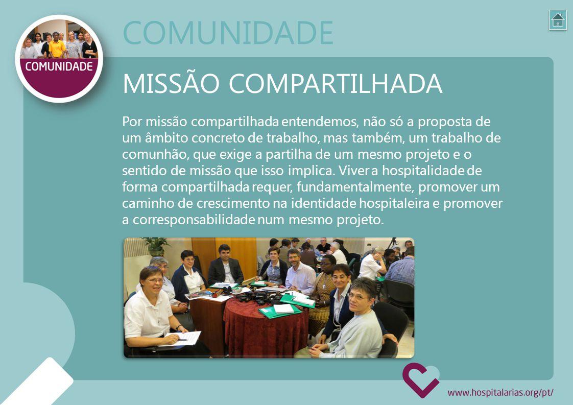 Por missão compartilhada entendemos, não só a proposta de um âmbito concreto de trabalho, mas também, um trabalho de comunhão, que exige a partilha de