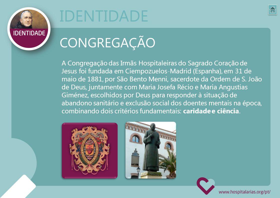 A Congregação das Irmãs Hospitaleiras do Sagrado Coração de Jesus foi fundada em Ciempozuelos-Madrid (Espanha), em 31 de maio de 1881, por São Bento M