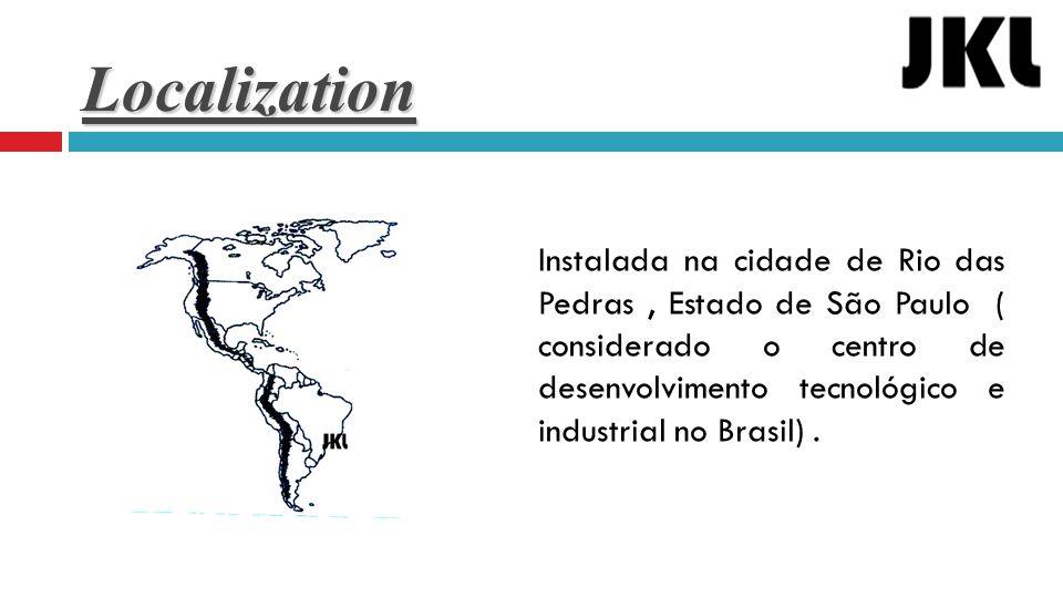 Localization Instalada na cidade de Rio das Pedras, Estado de São Paulo ( considerado o centro de desenvolvimento tecnológico e industrial no Brasil).