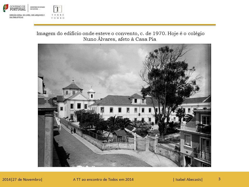 Imagem do edifício onde esteve o convento, c. de 1970. Hoje é o colégio Nuno Álvares, afeto à Casa Pia 3