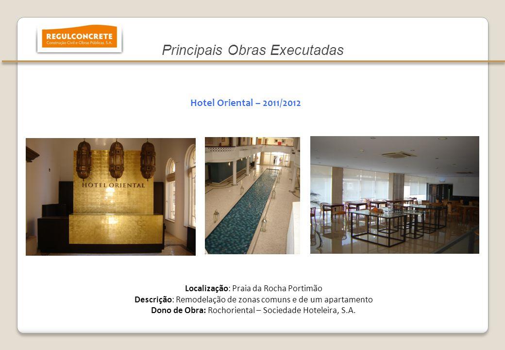 Localização: Praia da Rocha Portimão Descrição: Remodelação de zonas comuns e de um apartamento Dono de Obra: Rochoriental – Sociedade Hoteleira, S.A.