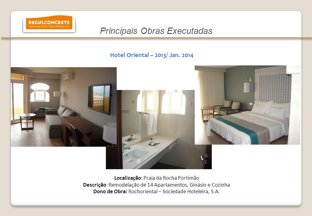 9 Localização: Praia da Rocha Portimão Descrição: Remodelação de 14 Apartamentos, Ginásio e Cozinha Dono de Obra: Rochoriental – Sociedade Hoteleira,